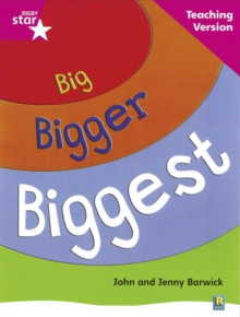 Image for Rigby Star Non-fiction Guided Reading Pink Level: Big, Bigger, Biggest Teaching Version