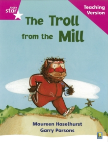 Image for Rigby Star Phonic Guided Reading Pink Level: The Troll from the Mill Teaching Version
