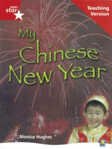 Rigby Star Non-fiction Guided Reading Red Level: My Chinese New Year Teaching Version -