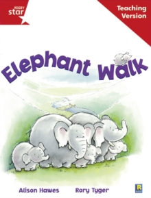 Image for Rigby Star Guided Reading Red Level: Elephant Walk Teaching Version