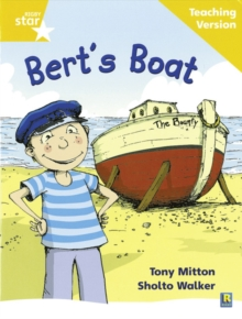 Image for Rigby Star Phonic Guided Reading Yellow Level: Bert's Boat Teaching Version
