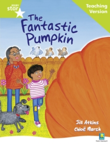 Image for Rigby Star Guided Reading Green Level: The Fantastic Pumpkin Teaching Version