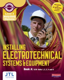 Image for Installing electrotechnical systems & equipment: Book A