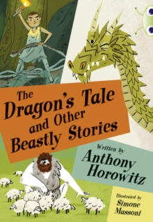 Image for The dragon tale and other beastly stories