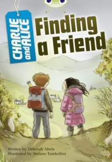 Image for Charlie and Alice: Finding a friend