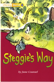 Image for Literacy World Fiction Stage 1 Steggie's Way