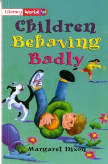 Image for Literacy World Fiction Stage 2 Children Behaving Badly