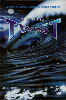 Image for Tales with a twist  : a New Windmill book of short stories
