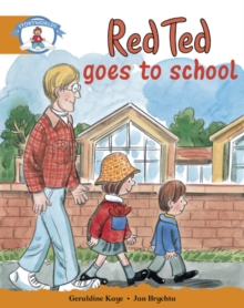Image for Literacy Edition Storyworlds Stage 4, Our World, Red Ted Goes to School