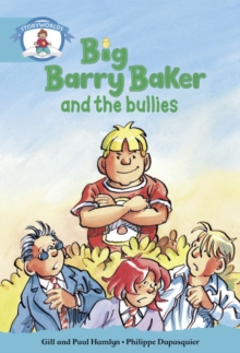 Image for Literacy Edition Storyworlds Stage 9, Our World, Big Barry Baker and the Bullies