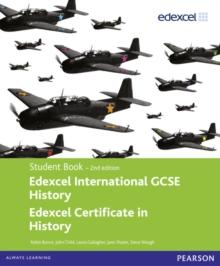 Image for Edexcel international GCSE history  : Edexcel certificate in history: Student book
