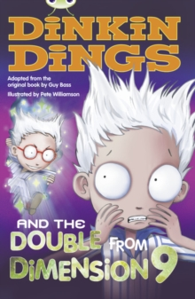 Image for Bug Club Independent Fiction Year 4 Grey B Dinkin Dings and the Double Dimension Nine