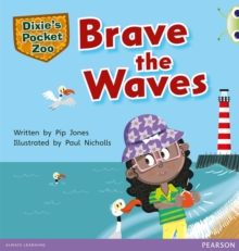 Image for Dixie's pocket zoo: Brave the waves
