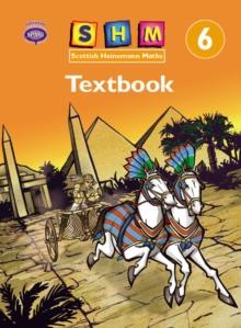 Scottish Heinemann Maths 6: Single Textbook -