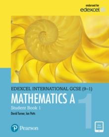 Image for Edexcel international GCSE (9-1) mathematics A student book 1:: Student book 1