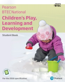 Btec Nationals Children's Play, Learning and Development Student Book + Activebook - Tassoni, Penny