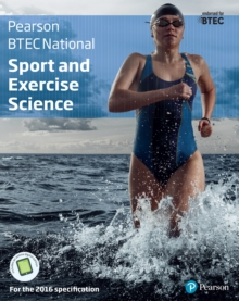 Image for BTEC nationals sport and exercise science: for the 2016 specifications.