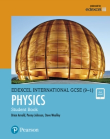 Image for Edexcel International GCSE (9-1) physics: Student book