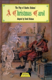 Image for The play of Charles Dickens' A Christmas carol