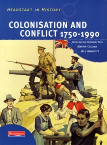Image for Colonisation and conflict 1750-1990