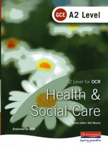 Health & social care  : A2 Level for OCR