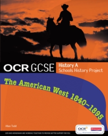 Image for The American West, 1840-95  : OCR GCSE History A Schools History Project