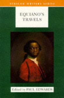 Image for Equiano's travels  : the interesting narrative of the life of Olaudah Equiano or Gustavus Vassa the African