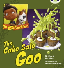 Image for Bug Club Blue (KS1) B/1B Jay and Sniffer: The Cake Sale Goo