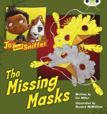 Image for Bug Club Independent Fiction Year 1 Blue C Jay and Sniffer: The Missing Masks