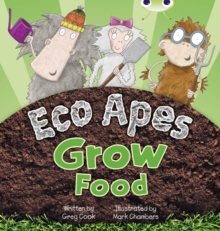 Image for Bug Club Guided Fiction Reception Red C Eco Apes Grow Food