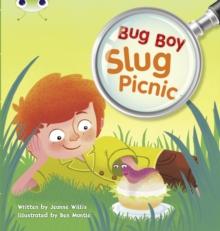 Image for Bug Club Independent Fiction Year 1 Yellow B Bug Boy: Slug Picnic