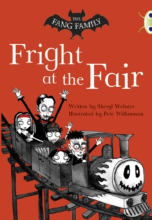 Image for Bug Club Independent Fiction Year Two White A The Fang Family: Fright at the Fair
