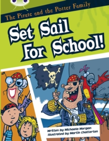 Image for Bug Club Guided Fiction Year Two White B The Pirate and the Potter Family: Set Sail for School