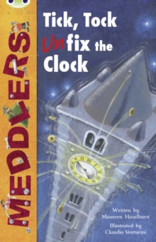 Image for Bug Club Independent Fiction Year Two Lime A Meddlers: Tick, Tock, Unfix the Clock