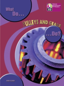 Image for PYP L8 What do Pulleys and Gears do 6PK