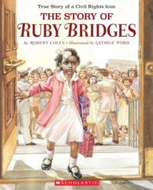 Image for The Story Of Ruby Bridges : Special Anniversary Edition