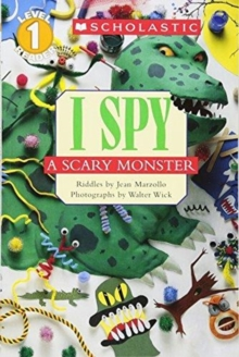 Image for Scholastic Reader Level 1: I Spy A Scary Monster : I Spy A Scary Monster