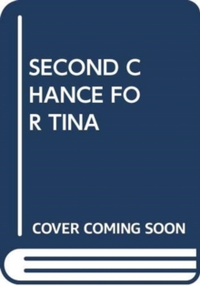 Image for SECOND CHANCE FOR TINA