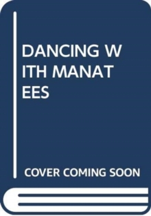 Image for DANCING WITH MANATEES
