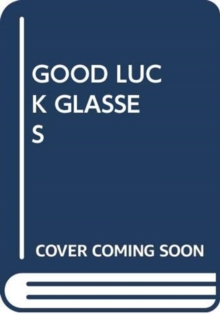 Image for GOOD LUCK GLASSES