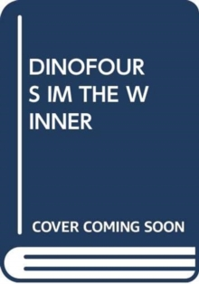 Image for DINOFOURS IM THE WINNER