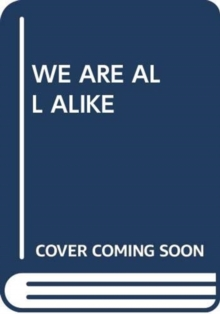 Image for WE ARE ALL ALIKE