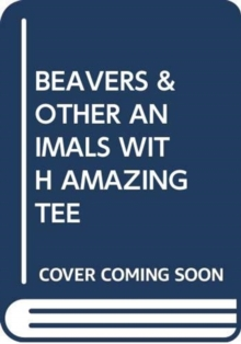 Image for BEAVERS & OTHER ANIMALS WITH AMAZING TEE