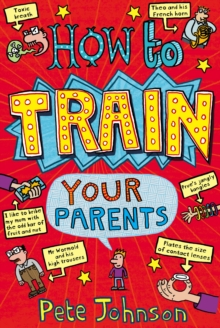 Image for How to train your parents