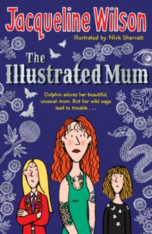 The illustrated mum - Wilson, Jacqueline