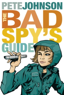 Image for The bad spy's guide
