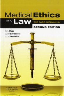 Image for Medical ethics and law  : the core curriculum
