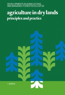 Image for Agriculture in Dry Lands: Principles and Practice