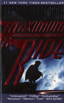 Image for Maximum Ride : Schools Out Forever