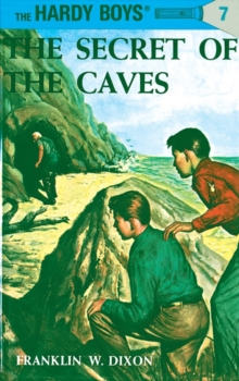Image for Hardy Boys 07 : the Secret of the Caves